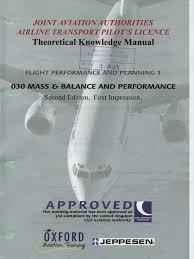 jaa atpl book 6 oxford aviation jeppesen mass u0026 balance and
