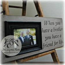 Best Man Gifts Best Man Brother Gift Personalized Picture Frame 8x20 When You