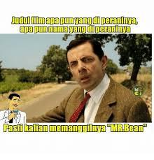 Mr Bean Memes - apapunnamatang diperannva pastikalan memanggilnya mr bean meme