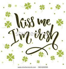 kiss me irish funny st patricks stock vector 582408265 shutterstock