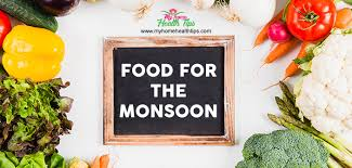good food for the monsoon healthy food to eat during monsoon