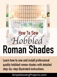 how to sew hobbled roman shades e book and videos roman window