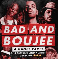bad and boujee bad and boujee a dance party