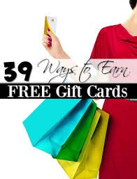 free gift cards personal budget 39 ways to earn free gift cards