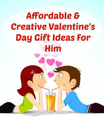 creative valentines day ideas for him affordable creative s day gift ideas for him