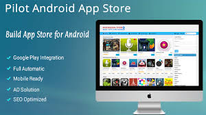 app store for android pilot android app store create android app store like