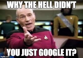 Google It Meme - picard wtf meme imgflip