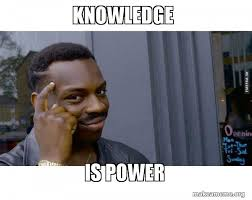 Knowledge Meme - knowledge is power roll safe black guy pointing at his head make
