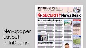 in design how to design a newspaper newspaper layout in indesign