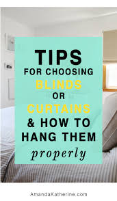 tips to choosing curtains u0026 blinds and how to hang them properly