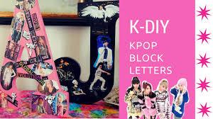 k diy 2ne1 bigbang block letters home decor youtube