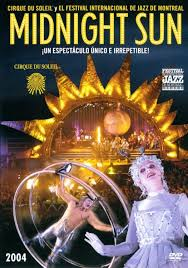 Cirque Du Soleil: Midnight Sun (TV)