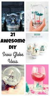 21 awesome diy snow globe ideas val event gal