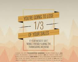 Tmobile Thanksgiving Sale You U0027re Going To Lose Of Your Sales If Your Website Isn U0027t Mobile
