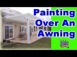 painting canvas awnings painting on an awning house painting hacks over awnings youtube