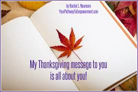my thanksgiving message to you is all about you from