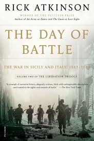 the day of battle the liberation trilogy by rick atkinson