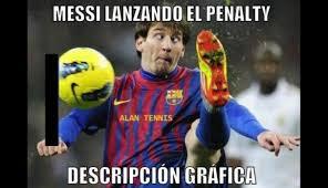 Memes Messi - memes a messi por su penal fallado y asistencias con el barza
