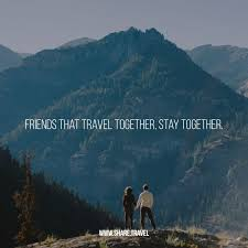 Friends that travel to her stay to her