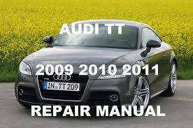 audi tt 2009 2010 2011 service repair manual youtube
