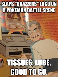 Prof Oak Memes - sexually deviant professor oak memes quickmeme