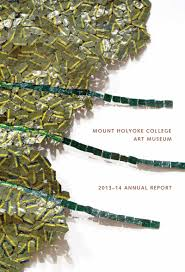 annual report mount holyoke college art museum