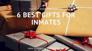 6 best gifts for inmates sureshot books publishing llc
