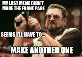 Am I The Only One Around Here Meme Generator - am i the only one around here meme imgflip