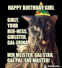 Birthday Girl Meme - happy birthday sis funny animals wish sister girl sista gal