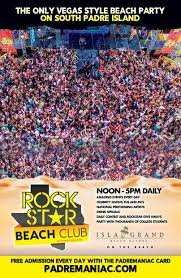 South Padre Island Map Rock Star Beach Padremaniac South Padre Island Spring Break