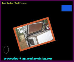 free outdoor wood furnace plans 183613 woodworking plans and