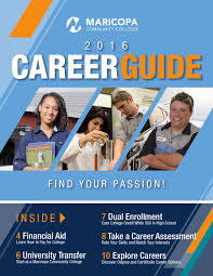 2016 career guide for maricopa community colleges by the maricopa