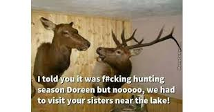 Hunting Season Meme - 14 deer hunting memes you definitely want to share pics