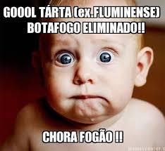Memes Creator Online - meme creator goool t縺rta ex fluminense botafogo eliminado