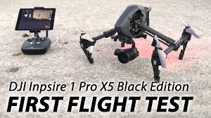Inspire by Dji Inspire 1 Pro X5 Black Edition First Flight Test Youtube