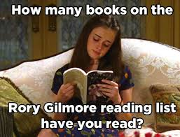 Rory Meme - how many books from gilmore girls have you read