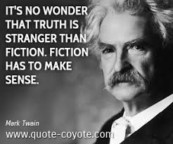 Mark Twain Memes - it s no wonder that truth is stranger than fiction by mark twain