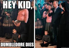 Han Shot First Meme - hey kid dumbledore dies shocking news putin quickmeme harry