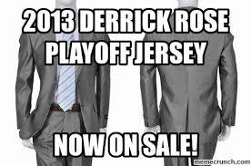 Derrick Rose Jersey Meme - derrick rose playoff jersey
