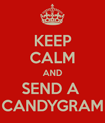send a gram keep calm and send a candygram poster tara keep calm o matic
