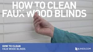 how to clean faux wood blinds u0026raquo care and cleaning easy to