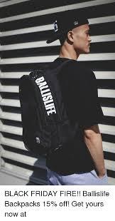 backpack black friday 25 best memes about ballislife backpack ballislife backpack