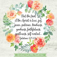 fruit of the month spirit fruit of the month club a women s bible study