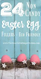 eco easter eggs 24 non candy easter egg fillers that are mostly eco friendly