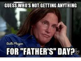 Fathers Day Memes - guess who s not getting annthing gdub s playpen for father s day bc