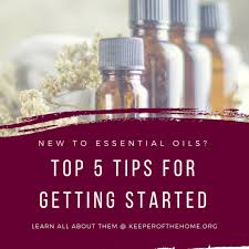 Cleaning Tips For Home 5 Tips For Getting Started With Essential Oils Keeper Of The Home