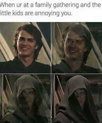 Luke Skywalker Meme - when you are at a family gathering and the little kids are