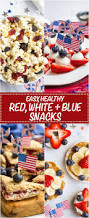 easy red white and blue july 4th appetizers family food on the