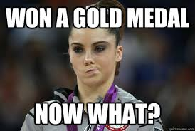 Medal Meme - won a gold medal now what makayla maroney now what quickmeme
