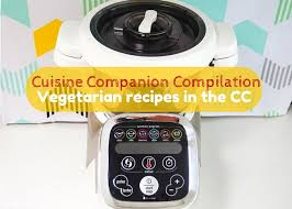 companion cuisine cuisine companion vegetarian recipes in the cc